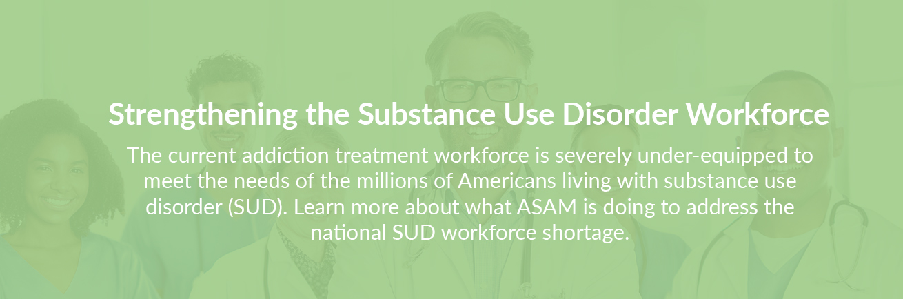 Strengthening the Substance Use Disorder Workforce Graphic
