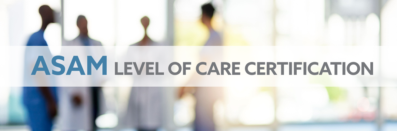 ASAM Levels of Care