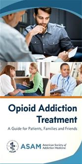 Opioid Addiction Treatment Patient Guide