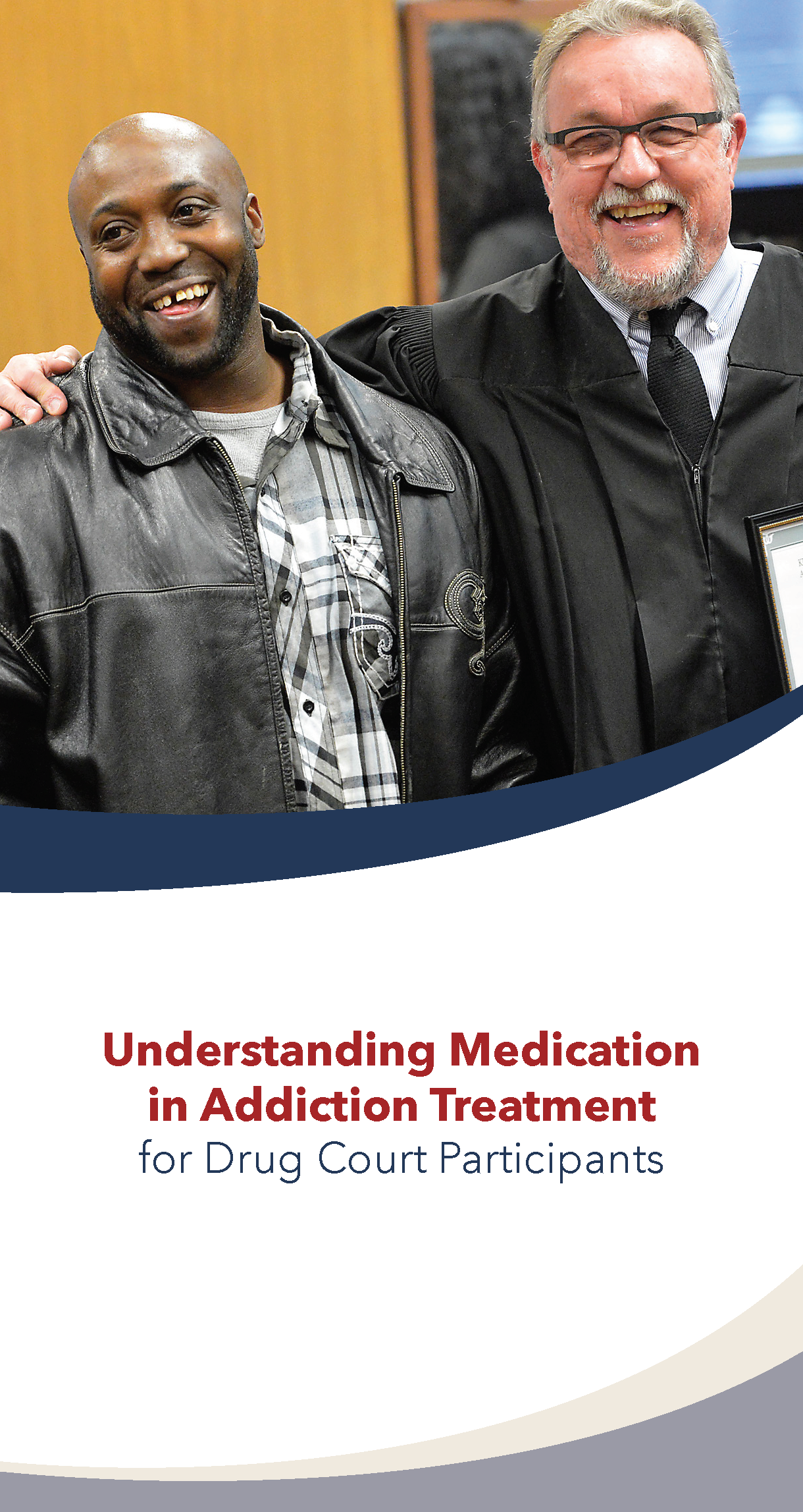 Understanding Medication in Addiction Treatment for Drug Court Participants
